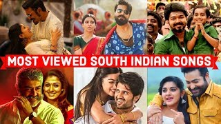 Top 25 Most Viewed South Indian Songs on Youtube All Time | Telugu, Tamil, Malayalam, Kannada Songs