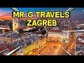 Mr  G Travels    Zagreb Croatia