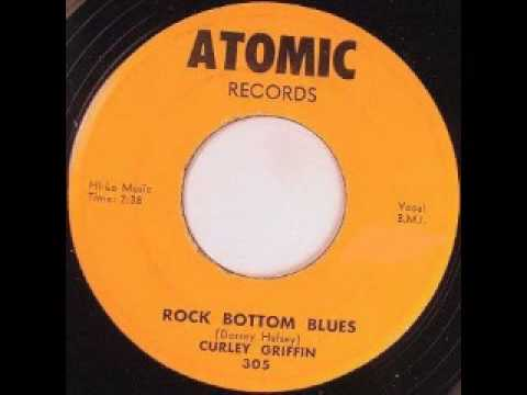 Curley Griffin - Rock Bottom Blues