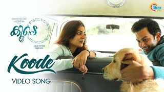 Koode| Koode Song| Prithviraj Sukumaran,Nazriya Nazim,Parvathy| Anjali Menon |Raghu Dixit |M Renjith