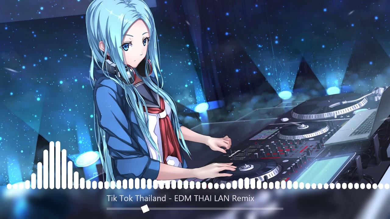 Nhạc Tik Tok Thái Lan Remix Cực chất l EDM Thái Lan gây nghiện