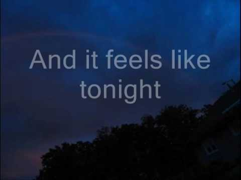 Daughtry - Feels Like Tonight Lyrics