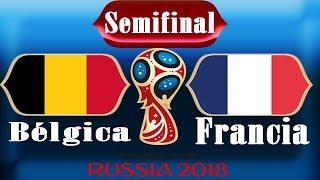 Semifinal del Mundial Rusia 2018: Francia y Bélgica (Estatísticas, Fecha, Horario y Estadio)