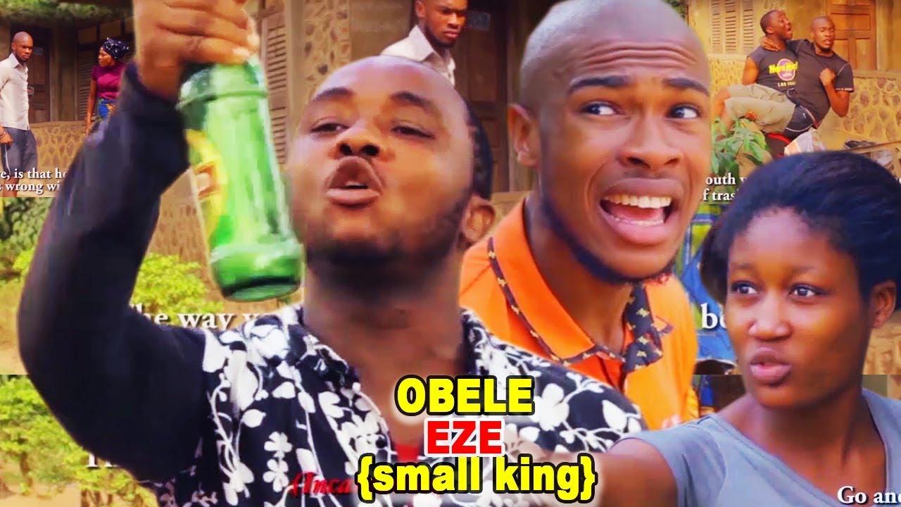 Download Obele Eze (Small King) Season 2 - 2018 New Latest Nigerian Nollywood Igbo Movie Full HD
