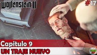 Wolfenstein 2 The New Colossus | Capitulo 9 | Un Traje Nuevo | Sin comentarios En español