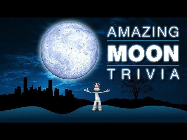 Outta This World MOON Trivia! | Everything you want to know about the MOON!