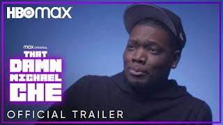 That Damn Michael Che | Official Trailer | HBO Max