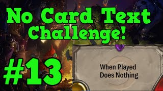 "[Hearthstone Challenges] #13 - ""No Card Text"" Challenge!"