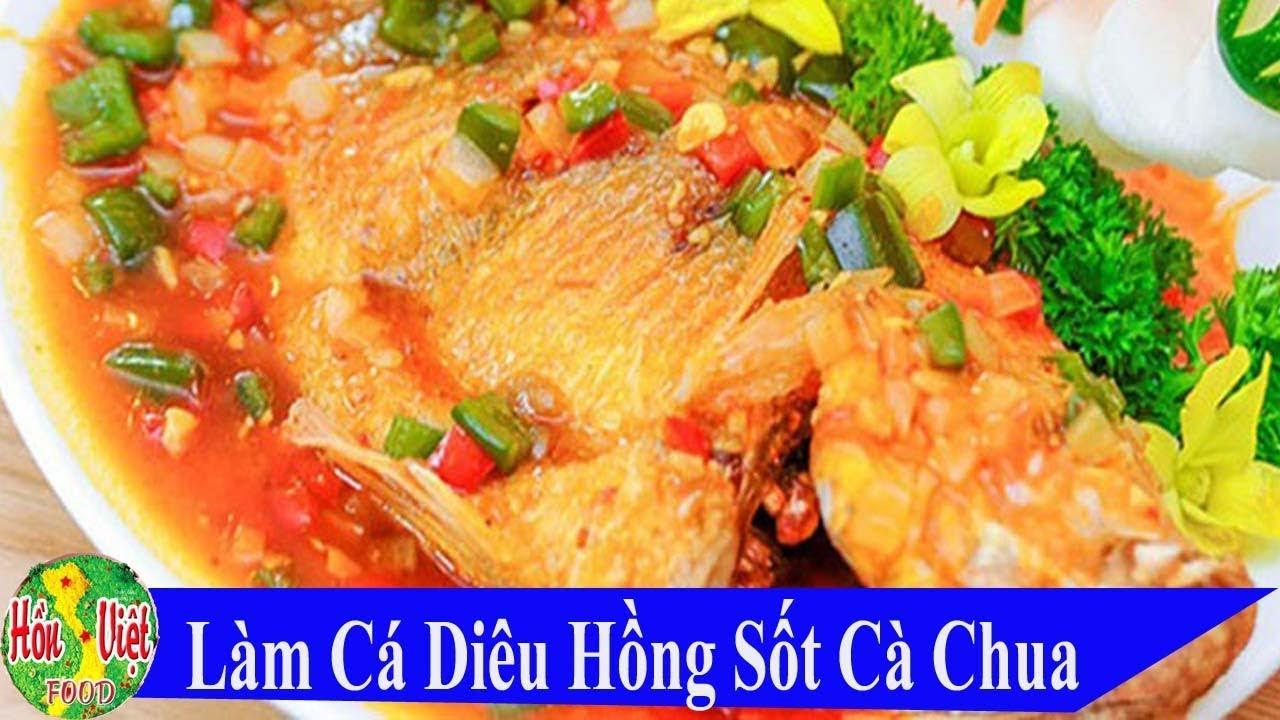 ✅ Đậm Đà Ngon Cơm Với Món CÁ DIÊU HỒNG SỐT CÀ CHUA Ngon Đúng Vị | Hồn Việt Food
