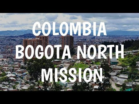 Colombia Bogota North Mission