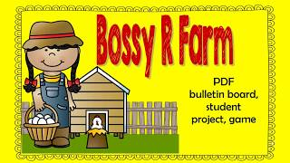 Bossy R Farm with PDFs and SMART Board Slides