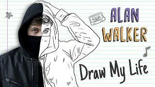 ALAN WALKER | Draw My Life