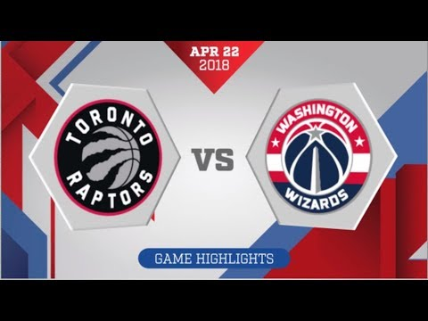 Toronto Raptors vs Washington Wizards Game 4: April 22, 2018