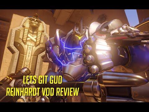 Let's Git Gud | Reinhardt/Soldier 76 Gameplay - Guide & Tips