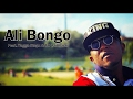 Ali Bongo ft Yagga Stepz & Mr.Laidbak