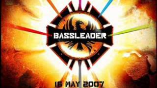 Bassleader anthem 2008 official song and remix