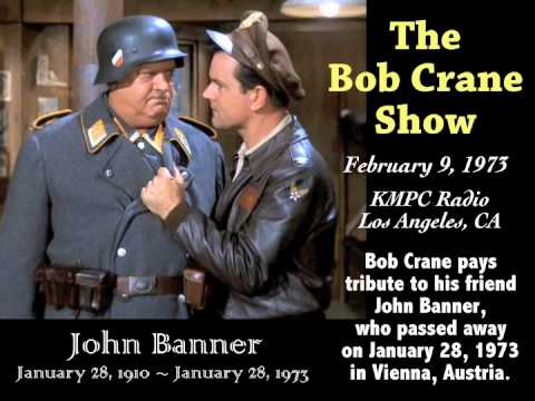 Bob Crane Pays Tribute to 'Hogan's Heroes' Co-Star John Banner over KMPC Radio ~ Febrary 9, 1973