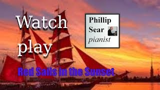 Video Jimmy Kennedy/Hugh Williams (arr. Bert Read): Red Sails in the Sunset download MP3, 3GP, MP4, WEBM, AVI, FLV Oktober 2017