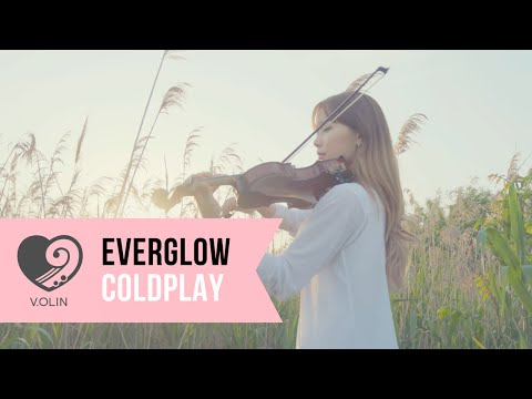 Everglow (Coldplay) Violin Cover - V.OLIN