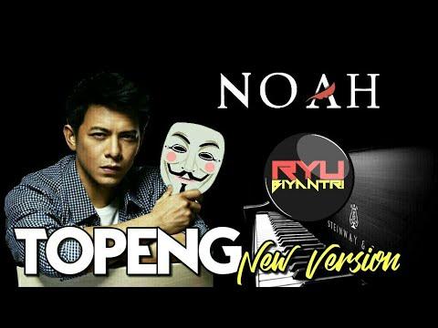 NOAH TOPENG New Version  Lyric #BEDA GAK KAYAK DULU