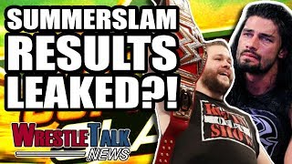 MAJOR WWE SummerSlam 2018 Results LEAKED?! | WrestleTalk News Aug. 2018