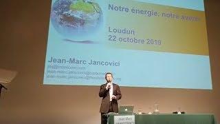 Jancovici : Notre énergie, notre avenir - Loudun - 22/10/2019
