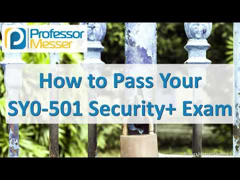 how-to-pass-your-sy0-501-security+-exam---comptia-security+-sy0-501