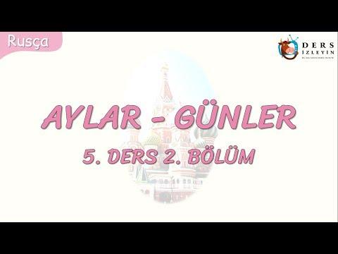 AYLAR-GÜNLER 5.DERS 2.BÖLÜM (RUSÇA)