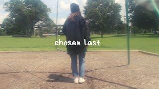 Sara Kays - Chosen Last (Official Lyric Video)