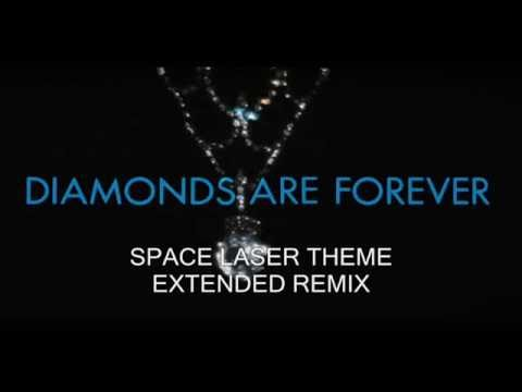 DIAMONDS ARE FOREVER;SPACE LASER THEME  EXTENDED REMIX