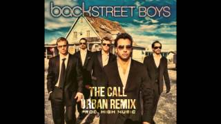 The Call (Urban Remix) - The Backstreet Boys