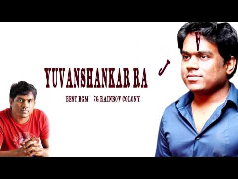 Yuvan shankar Raja Best BGM 7G Rainbow Colony
