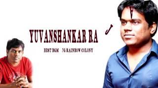 Yuvan shankar Raja Super Hit Best BGM 7G Rainbow Colony