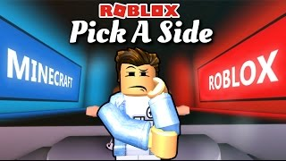 Roblox | SHOULD SELECT ROBLOX Or MINECRAFT-Pick A Side | Kia Breaking