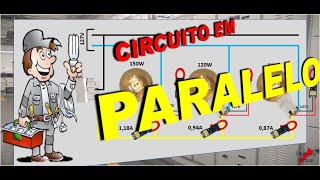 CIRCUITO DE LIGAÇÃO PARALELO / PARALLEL CONNECTION CIRCUIT