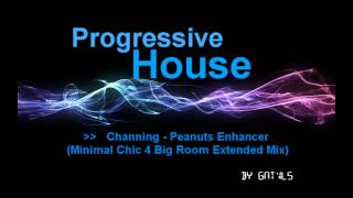 Channing - Peanuts Enhancer (Minimal Chic 4 Big Room Extended Mix)