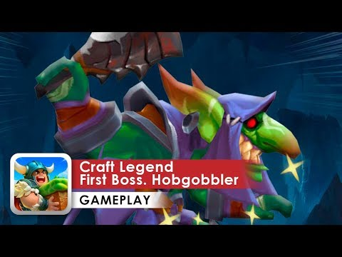 Craft Legend Gameplay HD First Boss Hobgobbler