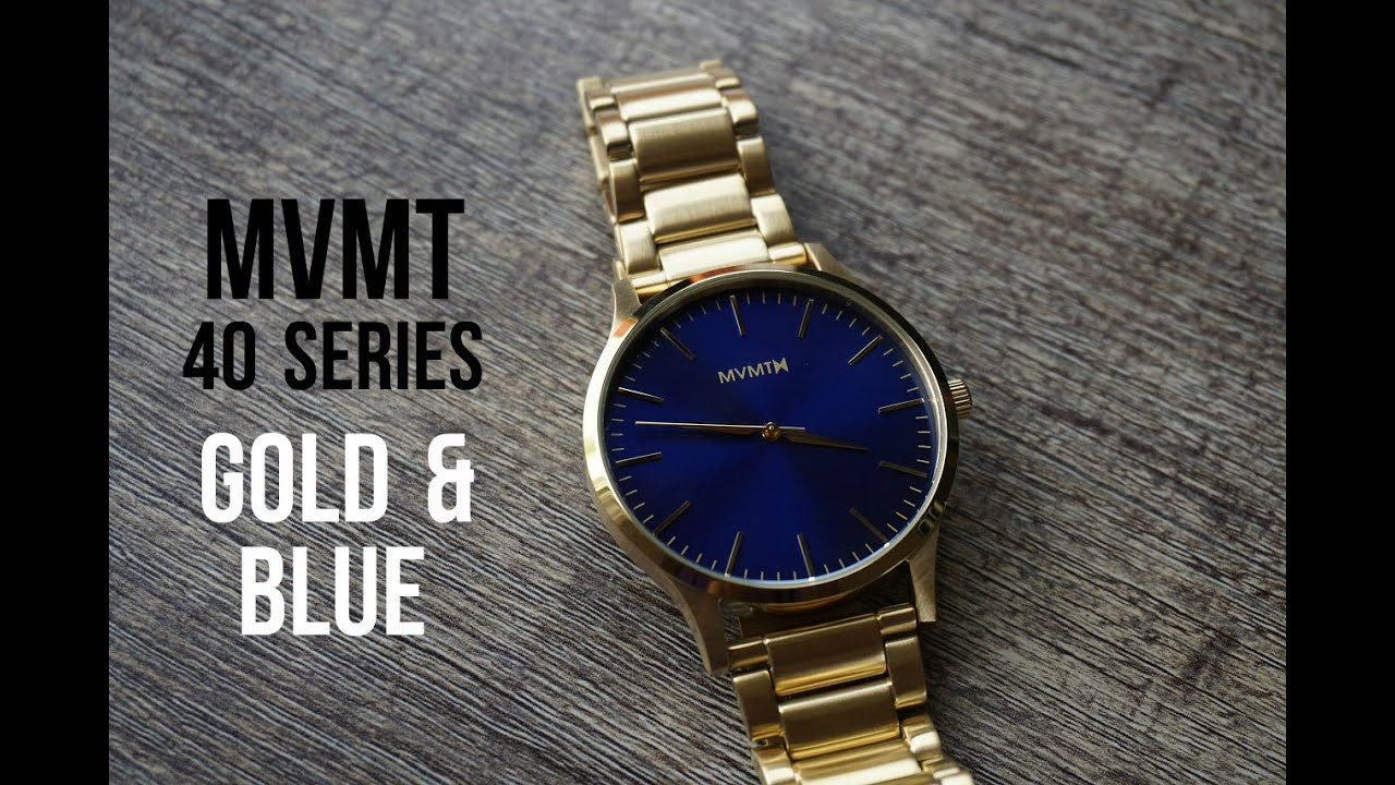 Golden 40 Mvmt Watch - 40 Series - Gold & Blue Review 2016 - Youtube