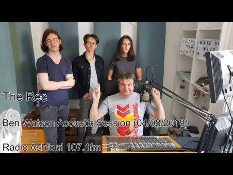 Ben Watson Acoustic Session - Radio Ashford 107.1fm