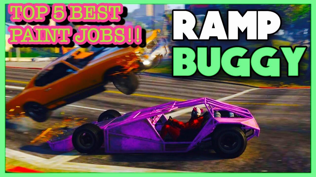 TOP 5 BEST PAINT JOBS OF THE NEW BF RAMP BUGGY!! (GTA 5 ONLINE  IMPORT/EXPORT DLC)