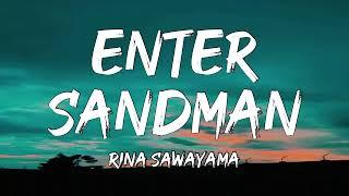 "Rina Sawayama - ""Enter Sandman"" (Lyrics)"