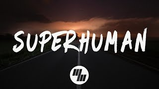 Slander Superhuman Lyrics Lyric Video Feat Eric Leva