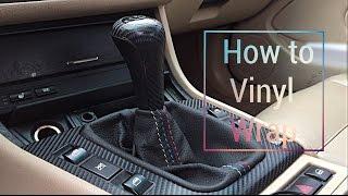 How to vinyl wrap BMW e46 interior trim