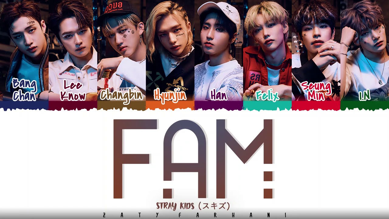 Download STRAY KIDS - 'FAM' Lyrics [Color Coded_Kan_Rom_Eng]
