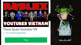 """ROBLOX: REVIEW MAP GAME """"THAM QUAN YOUTUBER ROBLOX VN"""""""