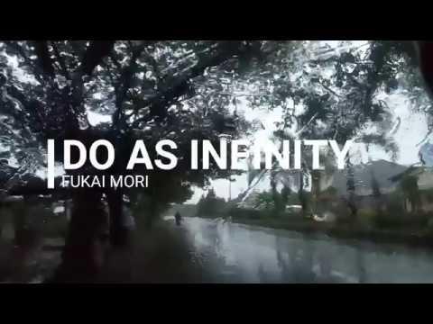#7 Do As Infinity - Fukai Mori (Lyric)