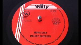 Melody Bleecher - Movie Star + Dub