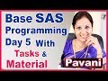 SAS Programming Tutorial For Beginners | Base SAS Programming Day 5 | By Pavani