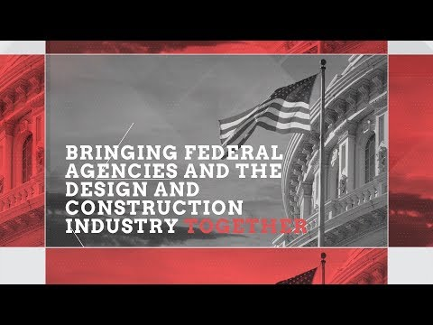 The Only Design-Build Conference for the Federal Sector - 2019 Federal Design-Build Symposium