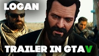 Logan | Trailer in GTA V | SHORT Version